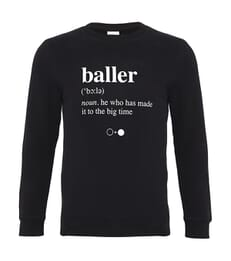 Baller Dictionary Sweatshirt