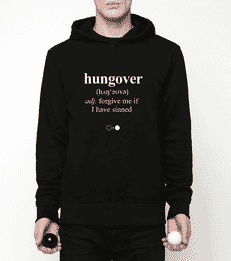 Hungover Hoodie