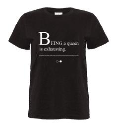 Being a Queen Story T-shirt